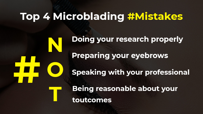 Top 4 Microblading Mistakes
